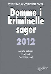 systematisk oversigt over domme i kriminelle sager 2012 - bog