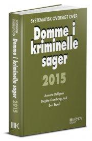 systematisk oversigt over domme i kriminelle sager 2015 - bog
