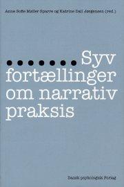 syv fortællinger om narrativ praksis - bog