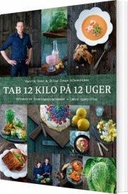 tab 12 kilo på 12 uger - bog