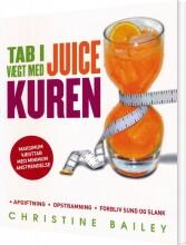 tab i vægt med juicekuren - bog