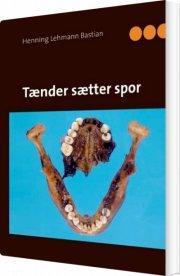 tænder sætter spor - bog