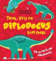 tænk, hvis en diplodocus kom forbi - bog