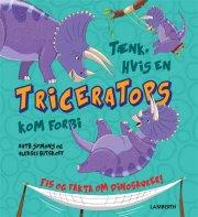 tænk, hvis en triceratops kom forbi - bog