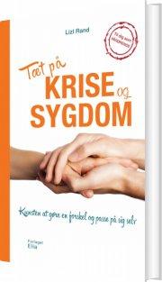 tæt på krise og sygdom - bog