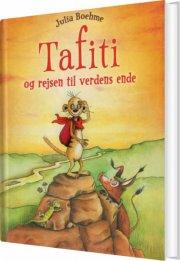 tafiti og rejsen til verdens ende - bog