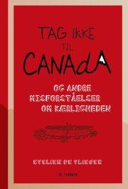 tag ikke til canada - bog