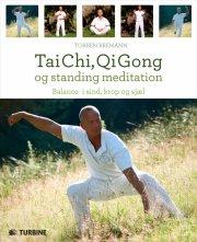 tai chi, qi gong og standing meditation - bog