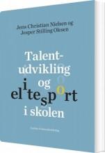 talentudvikling og elitesport i skolen - bog
