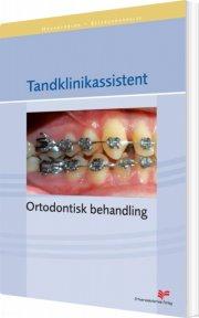 tandklinikassistent - ortodontisk behandling - bog