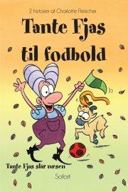 tante fjas til fodbold - tante fjas slår næsen - bog