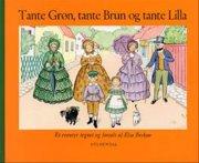 tante grøn, tante brun og tante lilla - bog