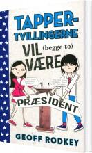 tapper-tvillingerne vil (begge to) være præsident  - 3
