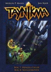 taynikma (7 & 8) henzels fælde og skyggeskoven - bog
