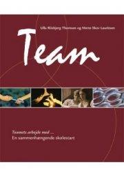 teamets arbejde med - en sammenhængende skolestart - bog