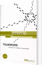 teamwork - metoder til effektivt samarbejde, 4. udgave - bog