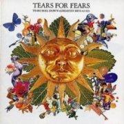 tears for fears - tears roll down  - Greatest Hits 1982-1992
