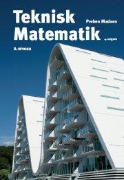 teknisk matematik, a-niveau , bind 3 - bog