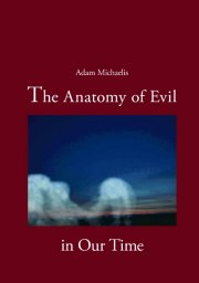 the anatomy of evil in our time - bog