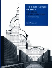 Image of   The Architecture Of Space - The Space Of Architecture - Lars Marcussen - Bog