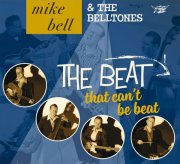 mike bell & the belltones - the beat that can t be beat - cd