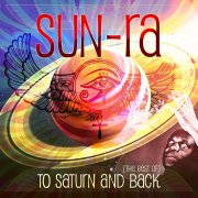 sun ra - to saturn and back  - The Best Of