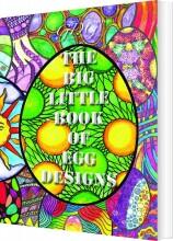 the big little book of egg designs - bog