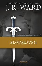 the black dagger brotherhood #3 blodslaven - bog