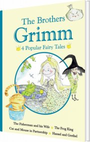 the brothers grimm - 4 popular fairy tales ii - bog