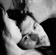 kira skov - the echo of you - Vinyl / LP