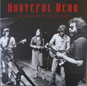 grateful dead - san francisco 1976 - volume three - Vinyl / LP