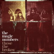 the magic numbers - those the brokes - cd