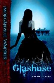 the morganville vampires #1: glashuse - bog