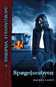 the morganville vampires #9: spøgelsesbyen - bog