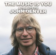 john denver - the music is you: a tribute to john denver - Vinyl / LP