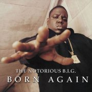 the notorious b.i.g - the notorious b.i.g. - born again - Vinyl / LP