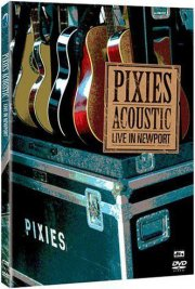 the pixies - acoustic: live in newport - DVD