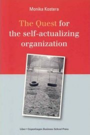 the quest for the self-actualizing organization - bog