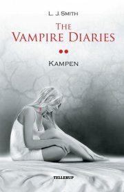 the vampire diaries #2 kampen  - Softcover