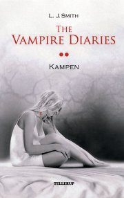the vampire diaries #2 kampen - bog