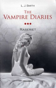 the vampire diaries #3 raseriet  - Softcover
