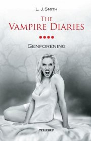 the vampire diaries #4 genforening  - Softcover