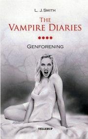 the vampire diaries #4 genforening - bog