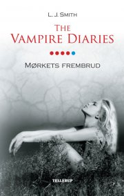 the vampire diaries #5 mørkets frembrud - bog