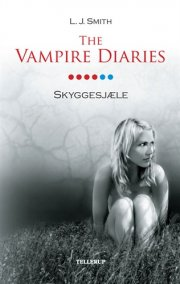 the vampire diaries #6 skyggesjæle  - Softcover