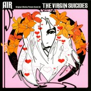 air - the virgin suicides  - Original Soundtrack