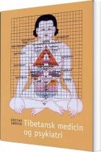 tibetansk medicin og psykiatri - bog