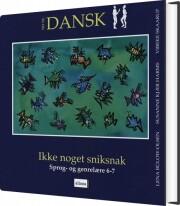 tid til dansk 6.kl. ikke noget snik snak, elevbog - bog