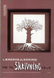 tid til dansk i overbygningen, tid til skrivning 1, 2 og 3, lærervejledning - bog