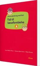 tid til læseforståelse a, lærervejledning - bog